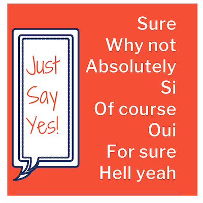 3 Tips Thursday – Just Say Yes
